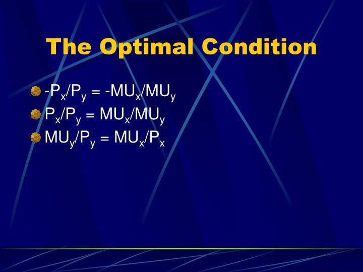 The Optimal Condition