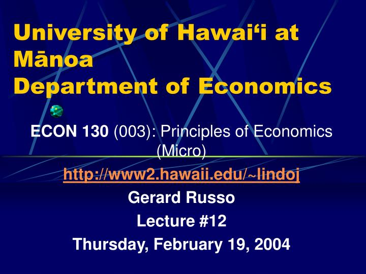 University of hawai i at m noa department of economics