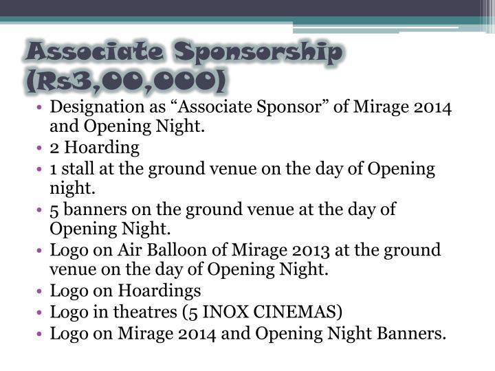 Associate Sponsorship (Rs3,00,000)