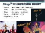 mirage 2014 opening night