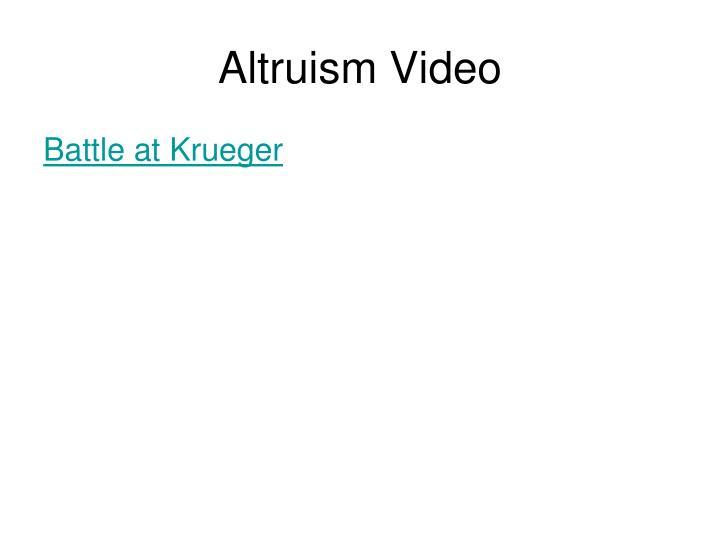 Altruism Video