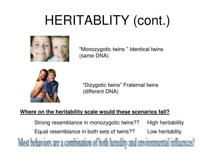HERITABLITY (cont.)