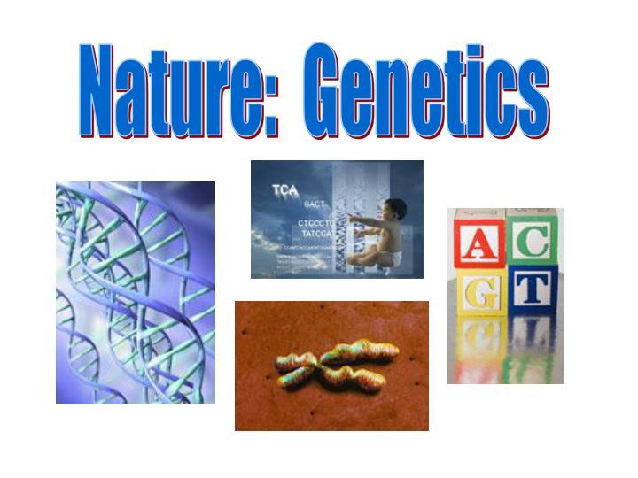Nature:  Genetics