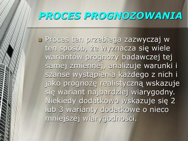 PROCES PROGNOZOWANIA