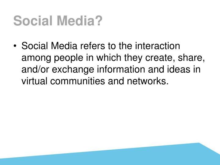 Social Media?