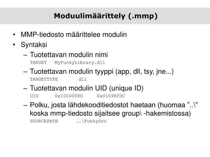 Moduulimäärittely (.mmp)