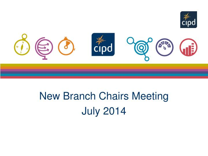 new branch chairs meeting july 2014