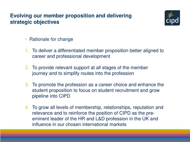 Evolving our member proposition and delivering