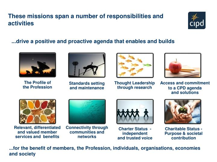 These missions span a number of responsibilities and activities