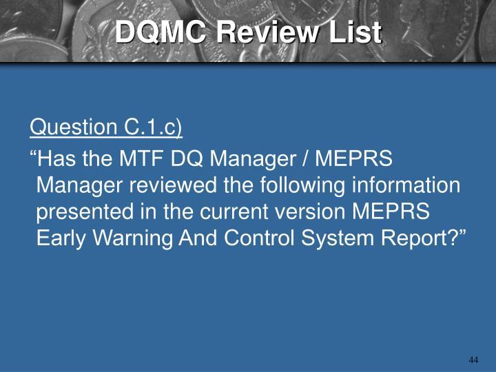 DQMC Review List
