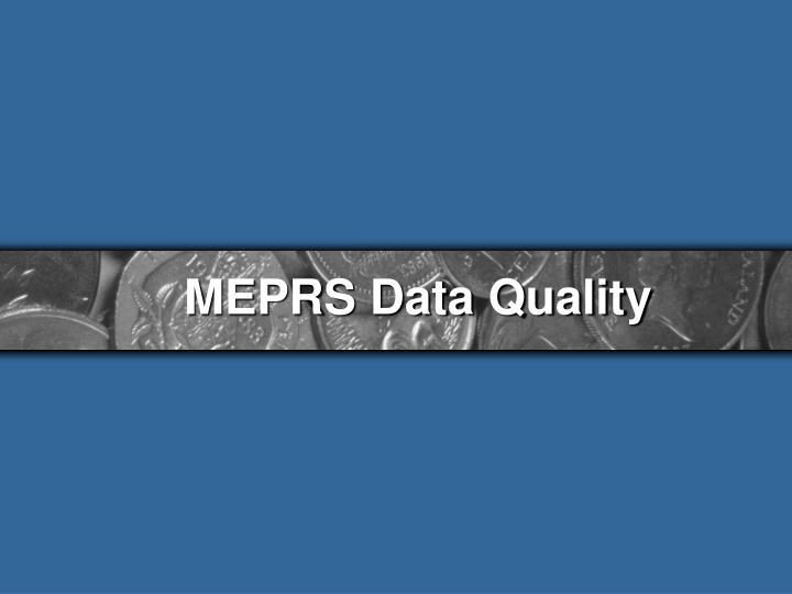 MEPRS Data Quality