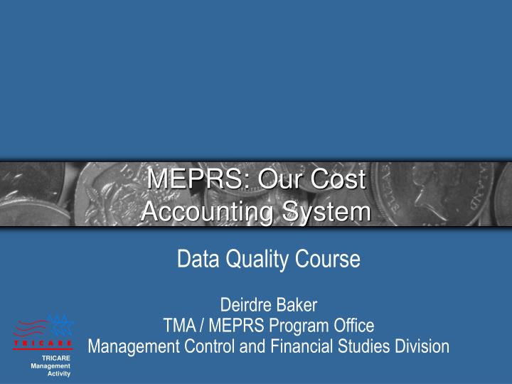 Meprs our cost accounting system