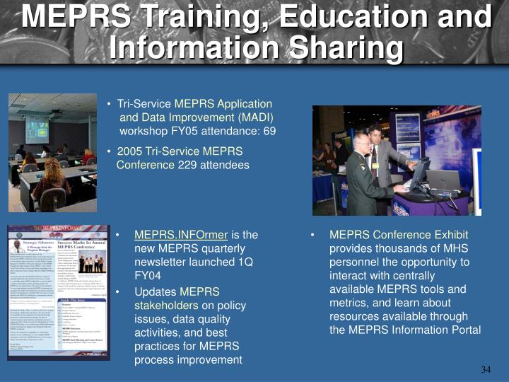 MEPRS Training, Education and Information Sharing