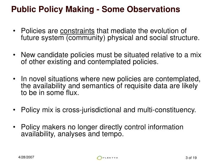 Public Policy Making - Some Observations