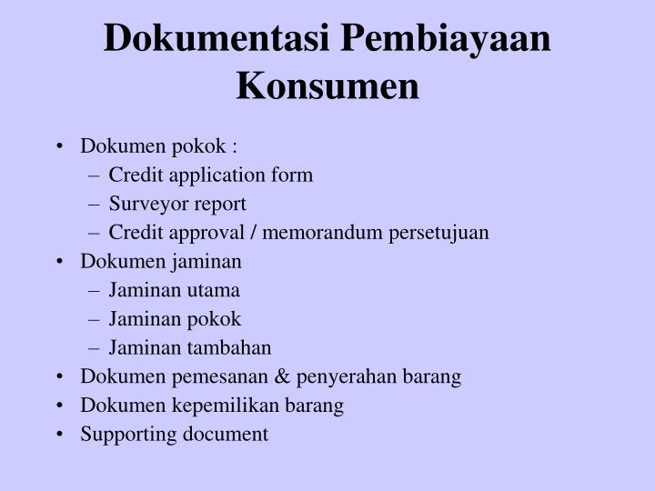 Dokumentasi Pembiayaan Konsumen