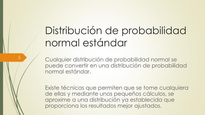 Distribución de probabilidad normal estándar
