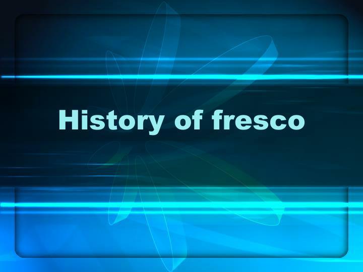 History of fresco