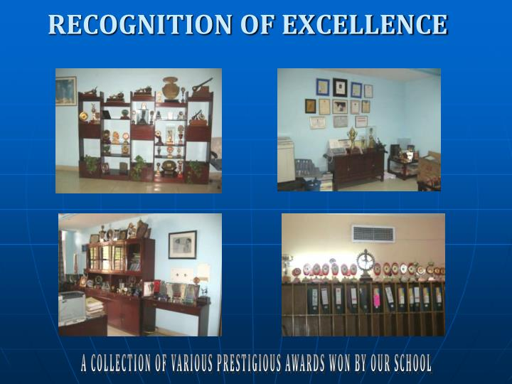 RECOGNITION OF EXCELLENCE