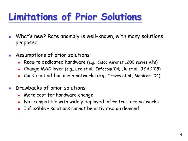 Limitations of Prior Solutions