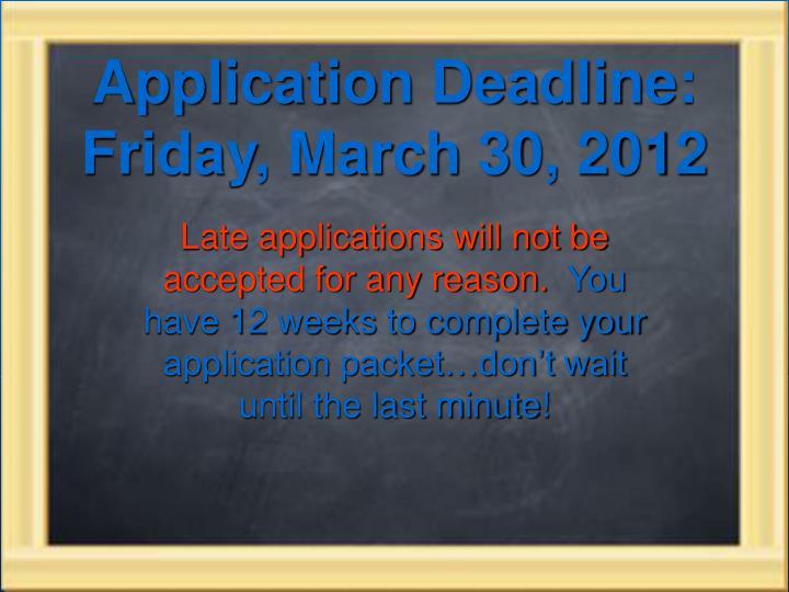 Application Deadline: