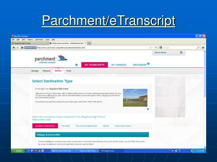Parchment/eTranscript