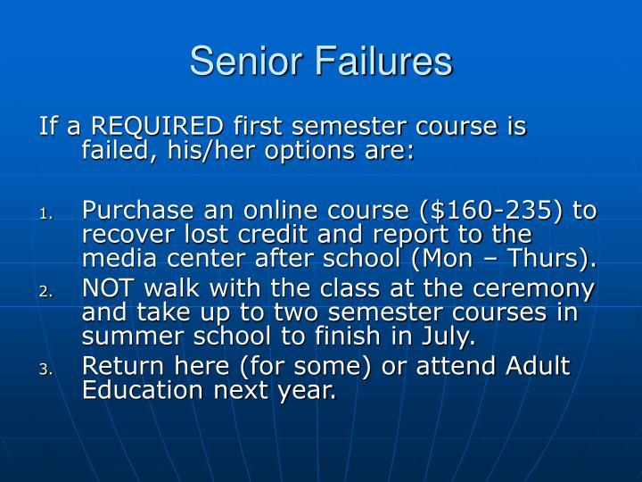 Senior Failures