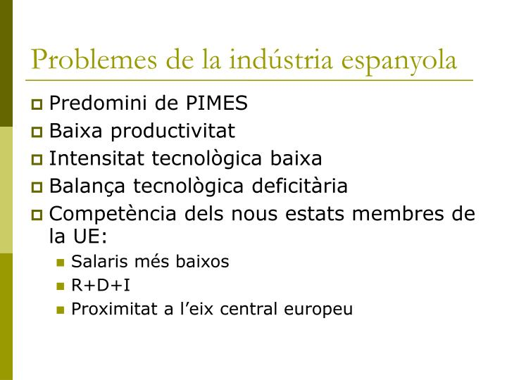 Problemes de la indústria espanyola