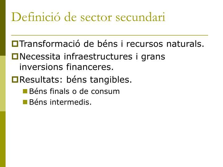 Definició de sector secundari