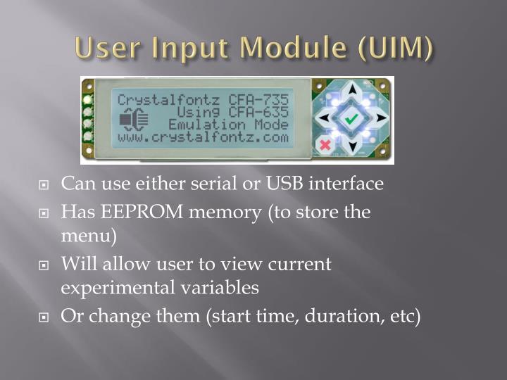 User Input Module (UIM)