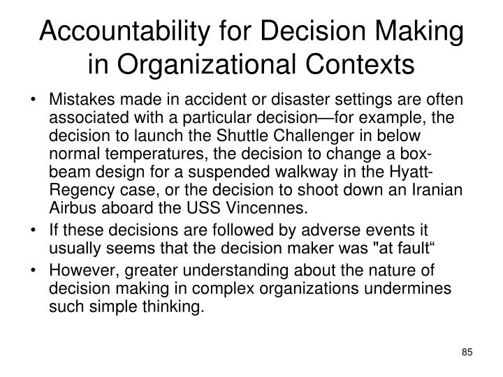 Accountability for Decision Making in Organizational Contexts