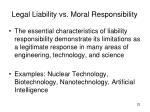 legal liability vs moral responsibility