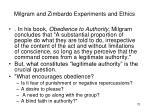 milgram and zimbardo experiments and ethics1
