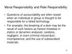 moral responsibility and role responsibility