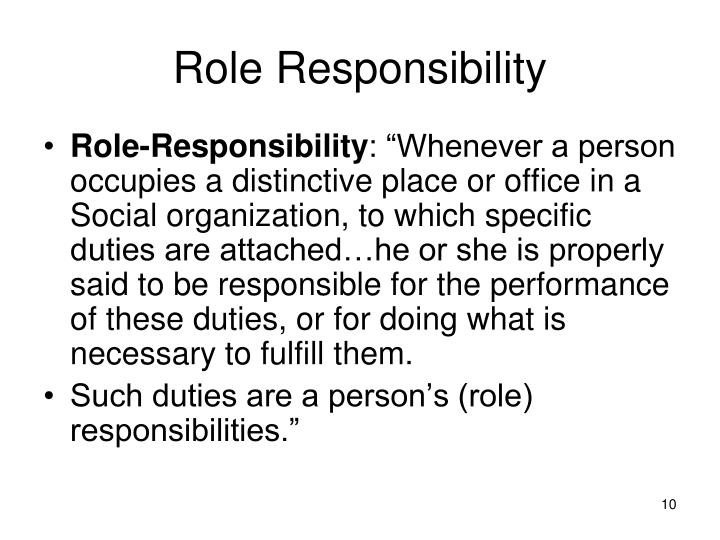 Role Responsibility