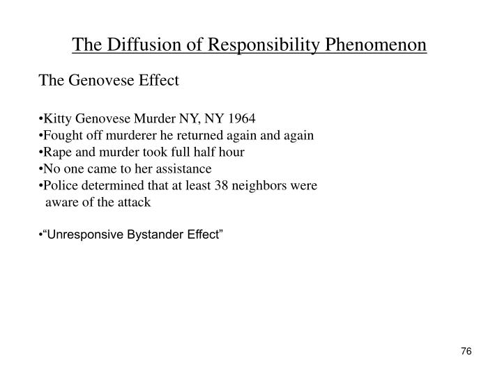 The Diffusion of Responsibility Phenomenon