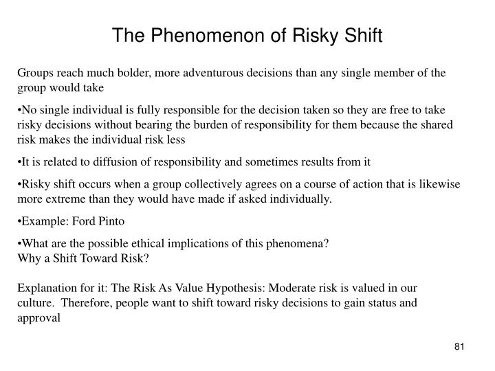 The Phenomenon of Risky Shift