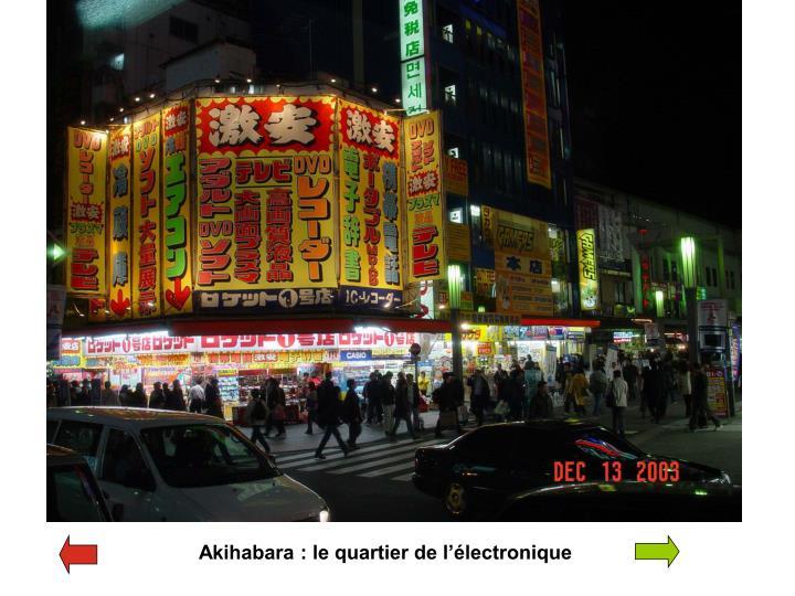 Akihabara : le quartier de l'électronique