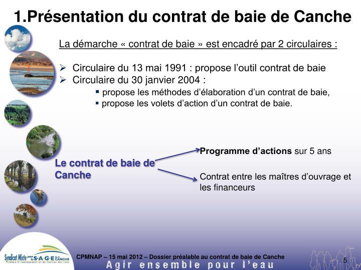 1.Présentation du contrat de baie de Canche