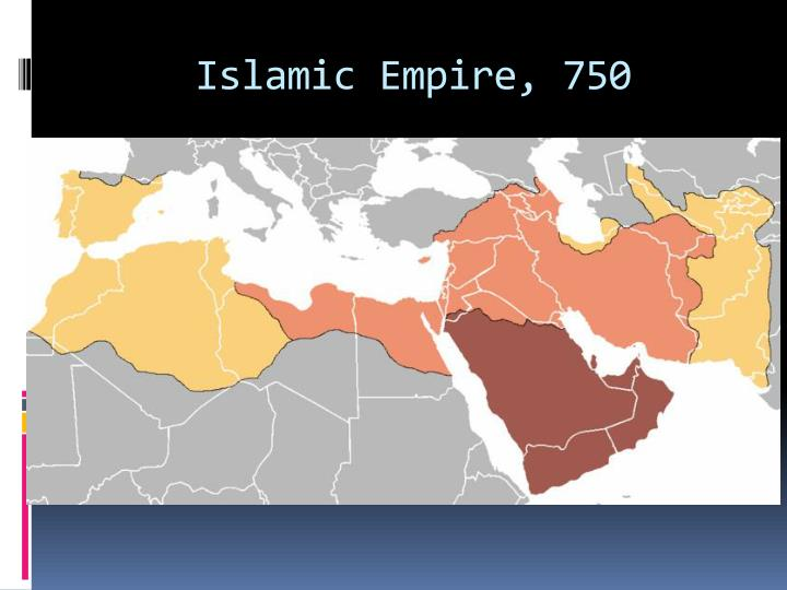 Islamic Empire, 750