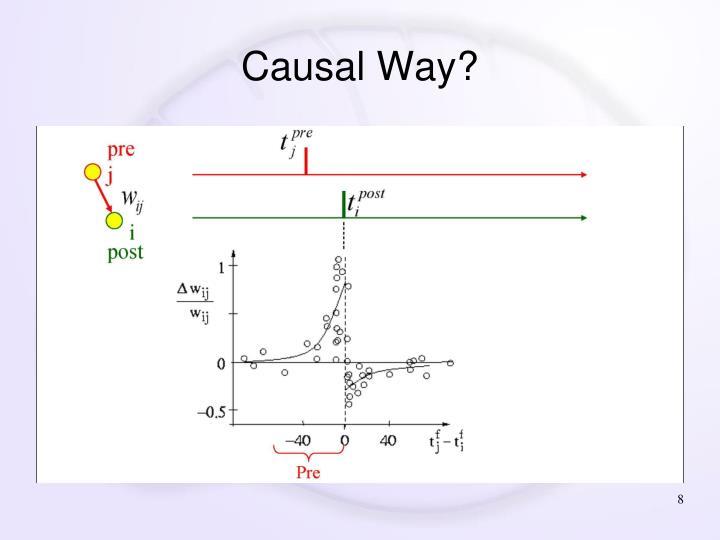 Causal Way?