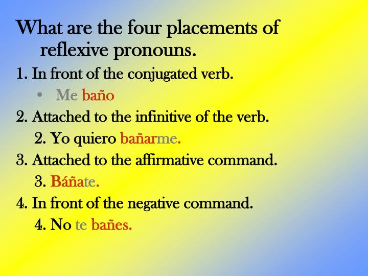 What are the four placements of reflexive pronouns.