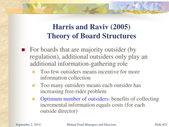 Harris and Raviv (2005)
