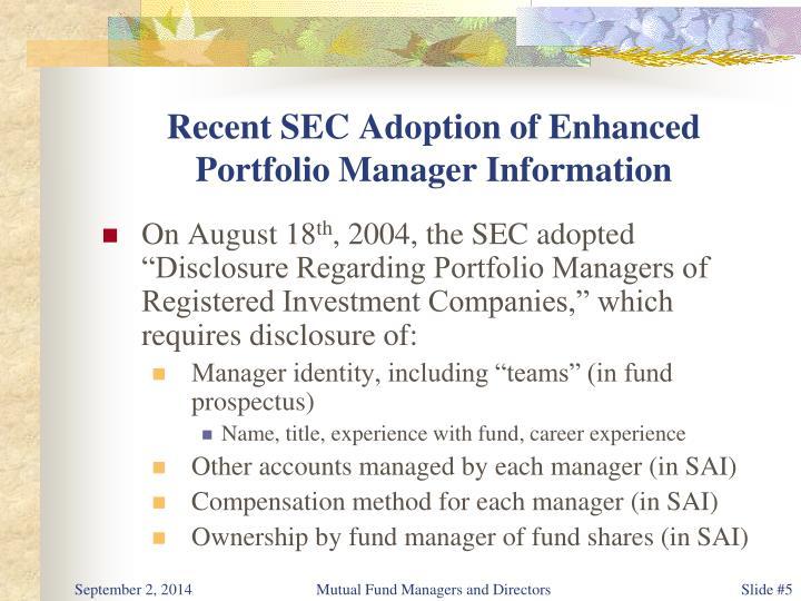Recent SEC Adoption of Enhanced Portfolio Manager Information
