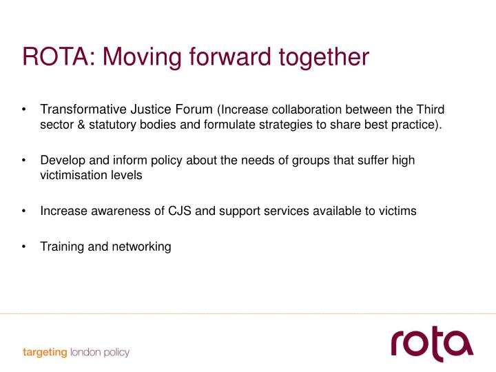 ROTA: Moving forward together