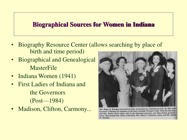 Biographical Sources for Women in Indiana