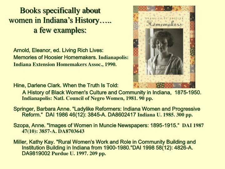 Books specifically about women in Indiana's History…..