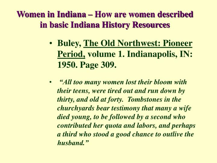 Women in Indiana – How are women described in basic Indiana History Resources