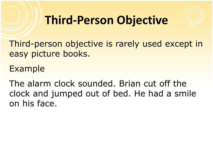 Third-Person Objective