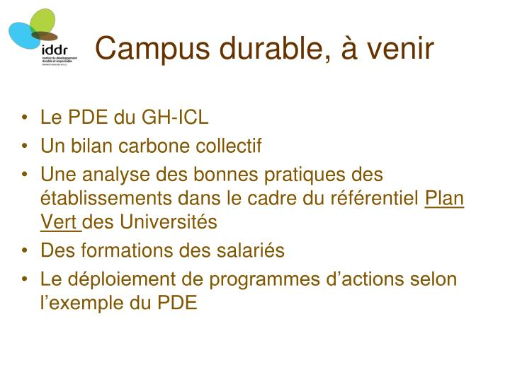 Campus durable, à venir
