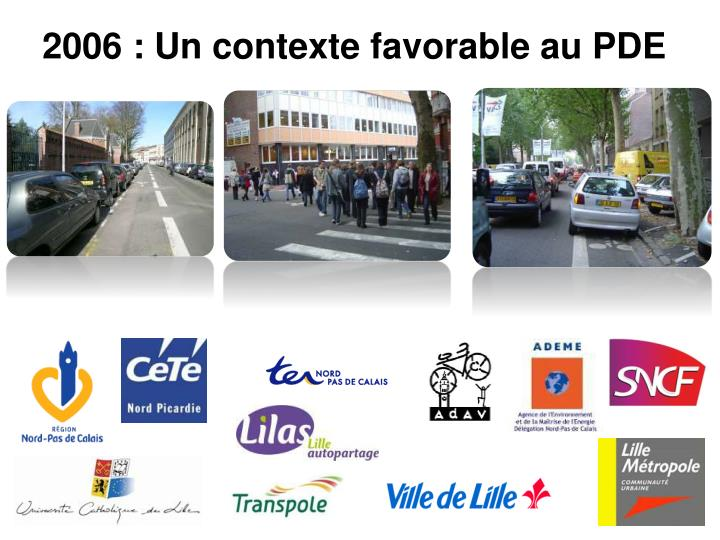 2006 : Un contexte favorable au PDE